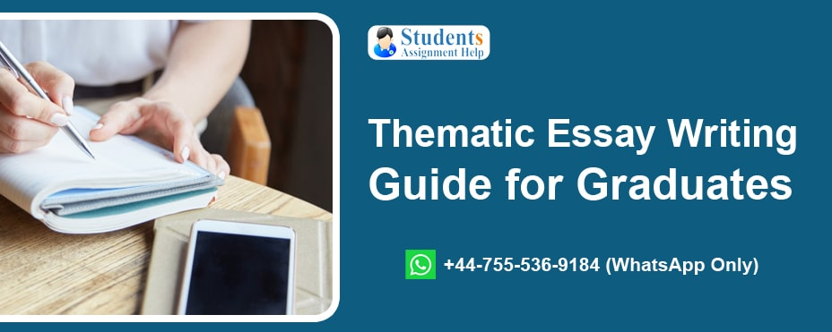 Thematic Essay Writing Guide for Graduates