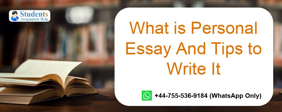 What is Personal Essay And Tips to Write It