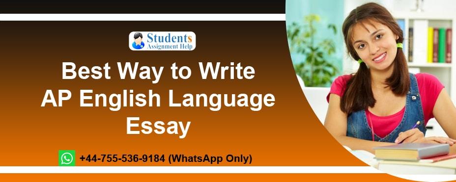 Write AP English Language Essay
