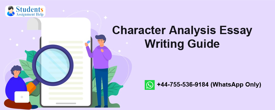 Character Analysis Essay Writing Guide