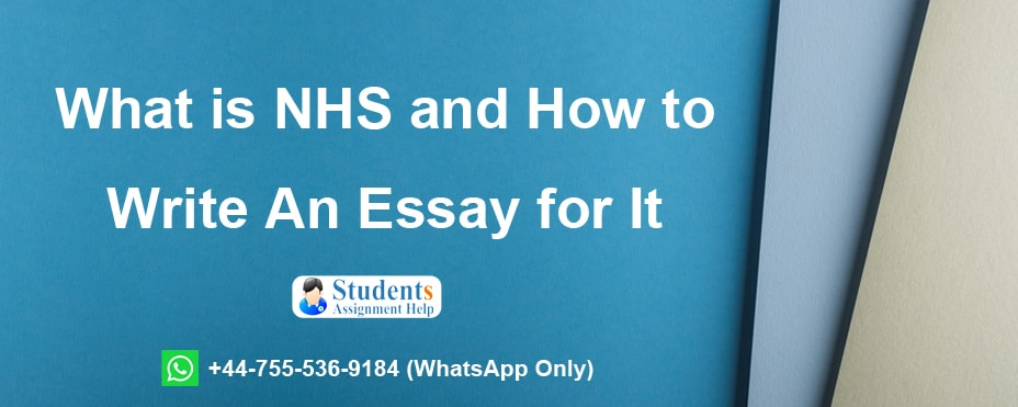 What is NHS and How to Write An Essay for It