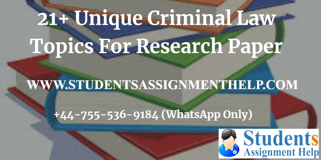 20 Unique Criminal Law Topics For Research Paper (2)1552653563-245434