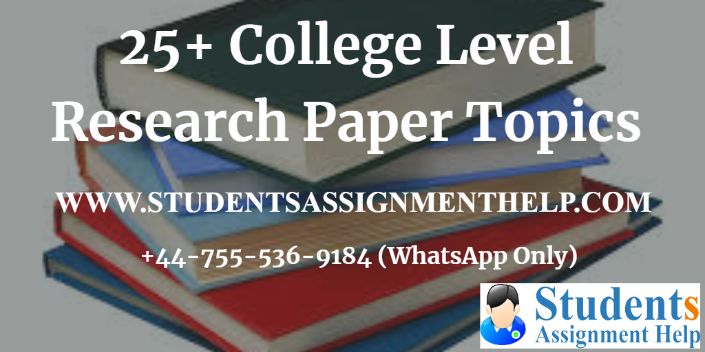 25+ College Level Research Paper Topics1552652020-736515
