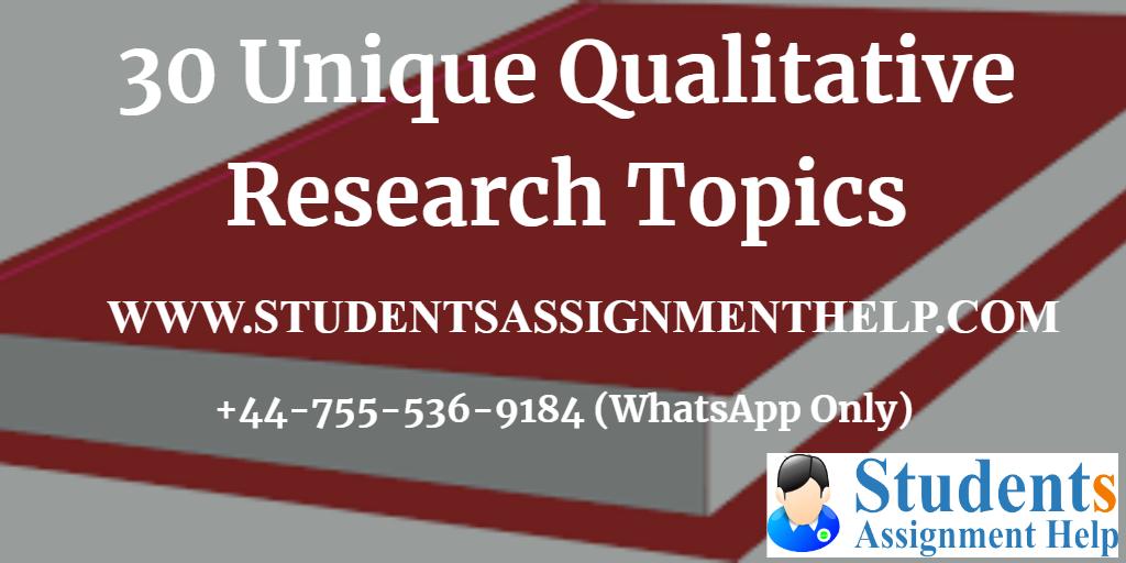 30 Unique Qualitative Research Topics1552652914-689891