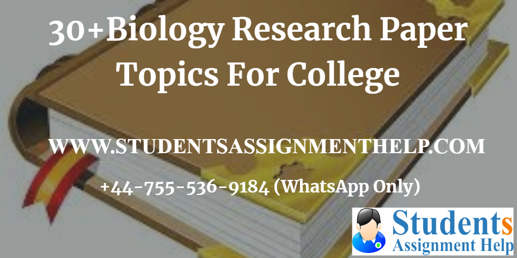 30+Biology Research Paper Topics For College1552652371-389130