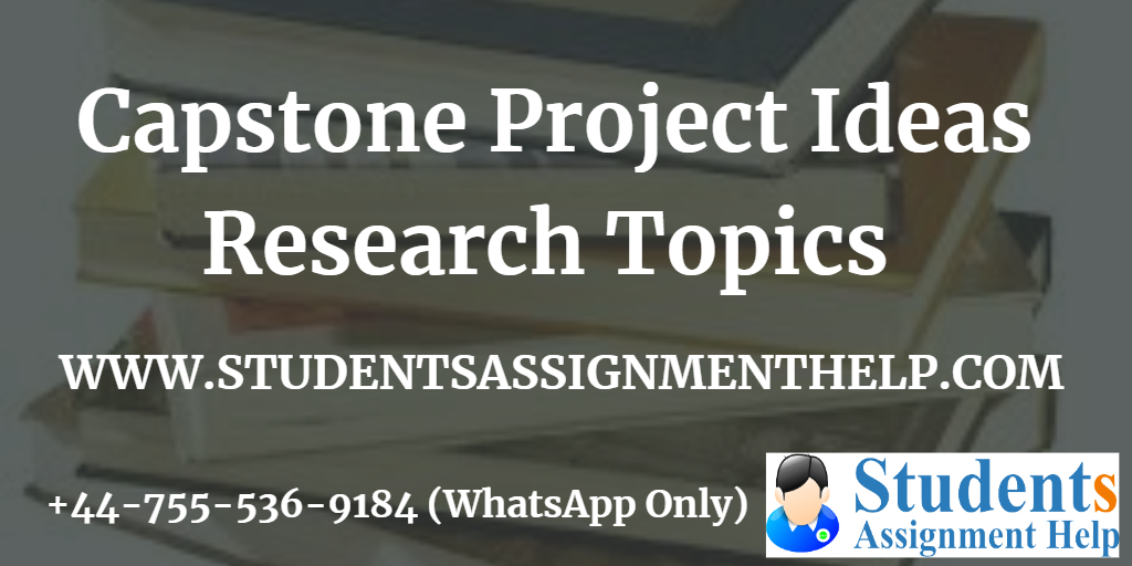 30 Unique Research Topics for Capstone Project Ideas For High School