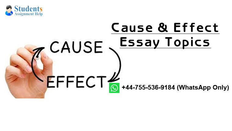 Cause & Effect Essay Topics
