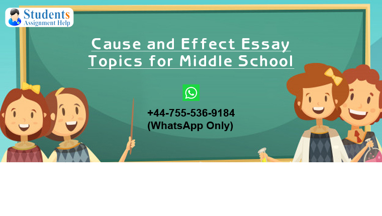 Cause and Effect Essay Topics for Middle School
