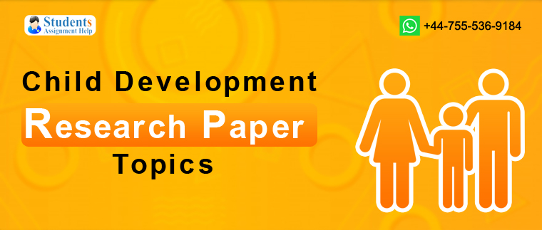 Child Development Research Paper Topics
