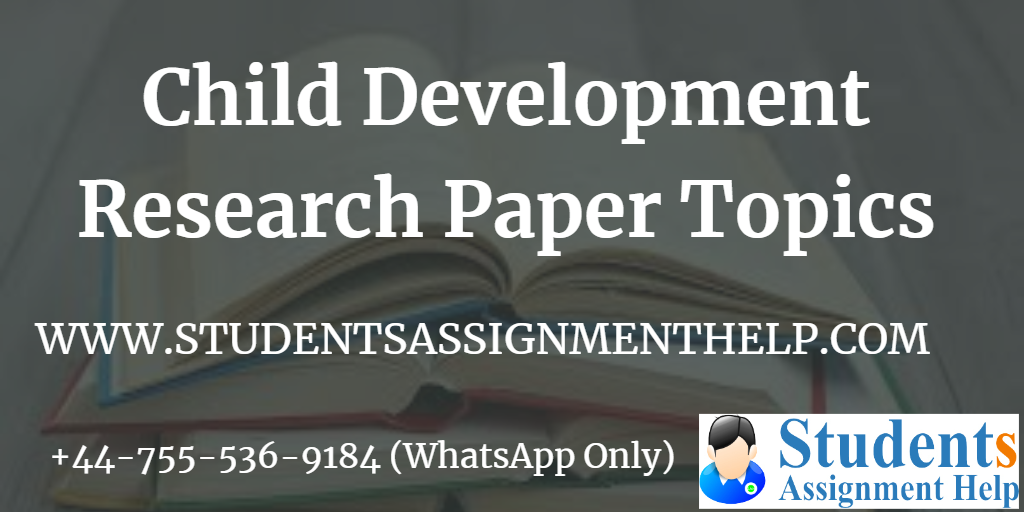 Child Development Research Paper Topics1553252465-756513