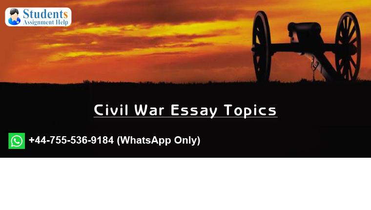 Civil War Essay Topics