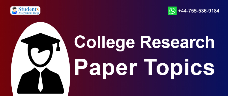 College Research Paper Topics