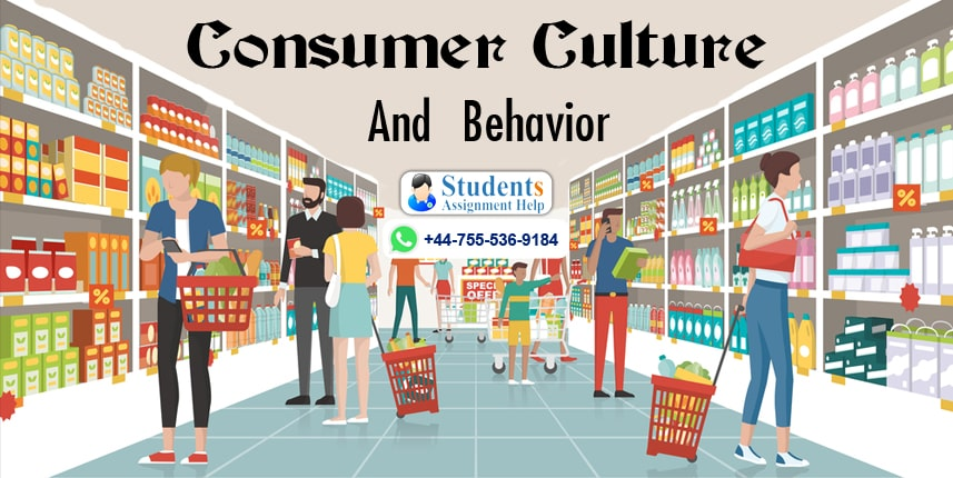 Consumer Culture And Behavior