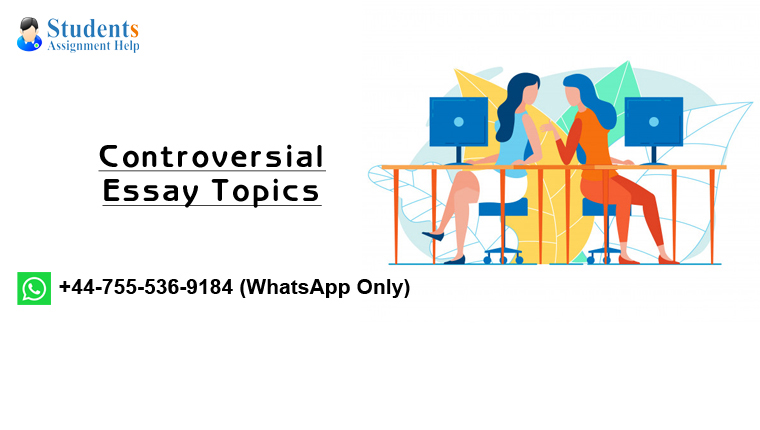 Controversial Essay Topics