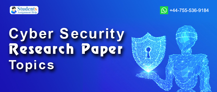 Cyber Security Research Paper Topics