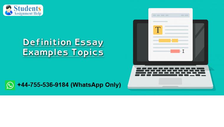 Definition Essay Examples Topics