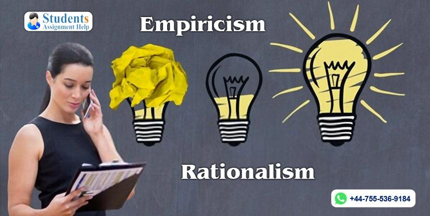 Empiricism Versus Rationalism