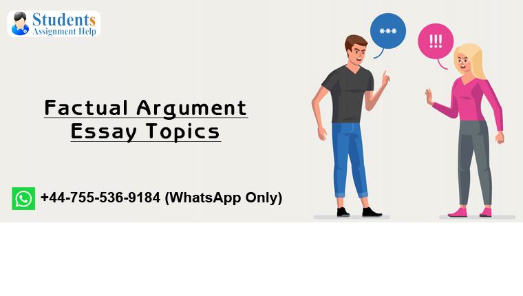 factual argument essay topics