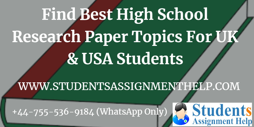 Find Best High School Research Paper Topics For UK & USA Students1552737707-161996