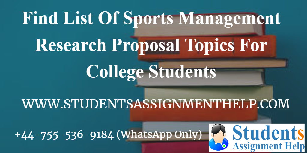 Find List Of Sports Management Research Proposal Topics For College Students1552737647-125681