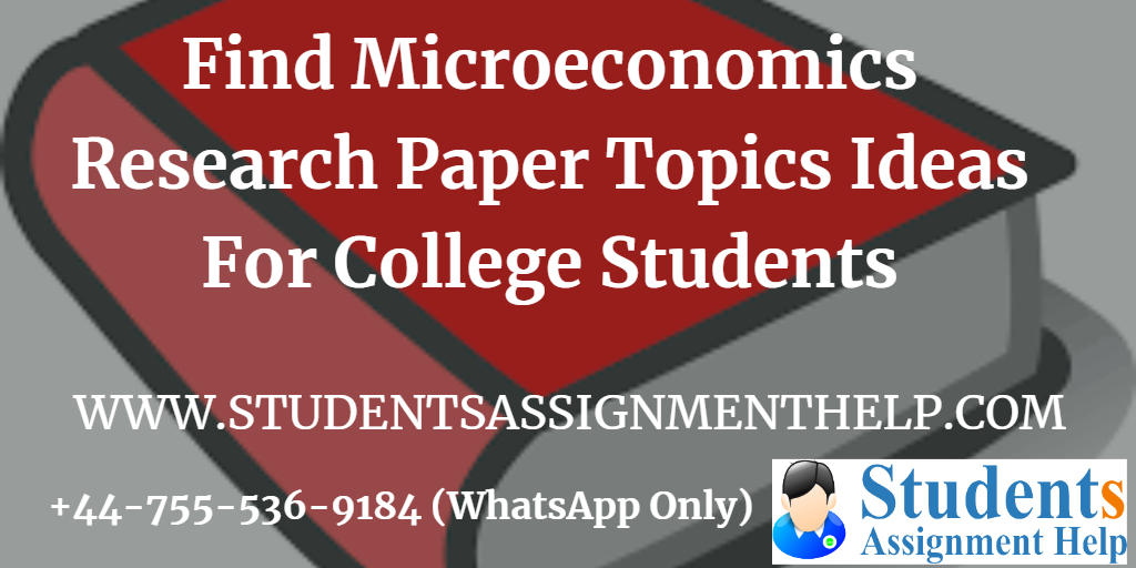 Find Microeconomics Research Paper Topics Ideas For College Students1552739008-796525