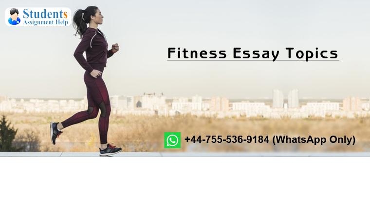 Fitness Essay Topics