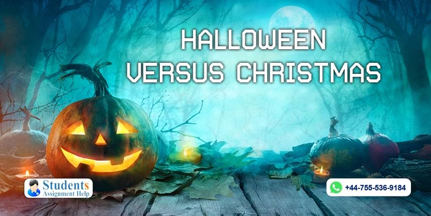 Halloween Versus Christmas