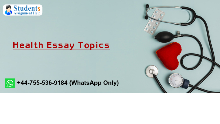 Health Essay Topics