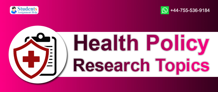 Health Policy Research Topics