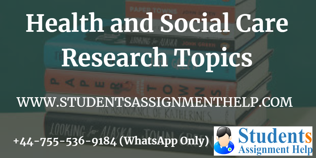 Health and Social Care Research Topics1553250545-912191