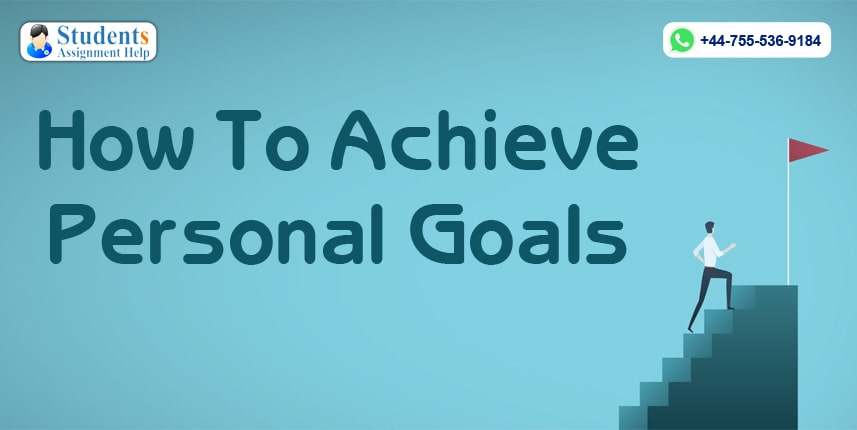 How To Achieve Personal Goals