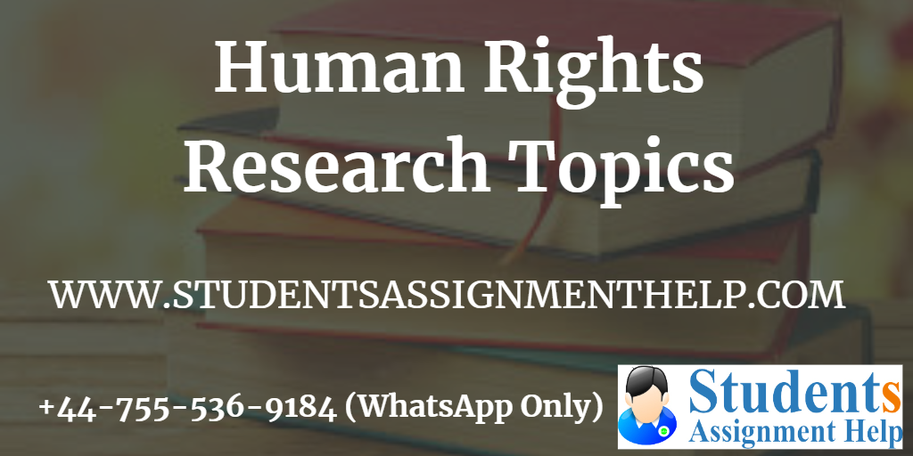 Human Rights Research Topics1553250411-534358