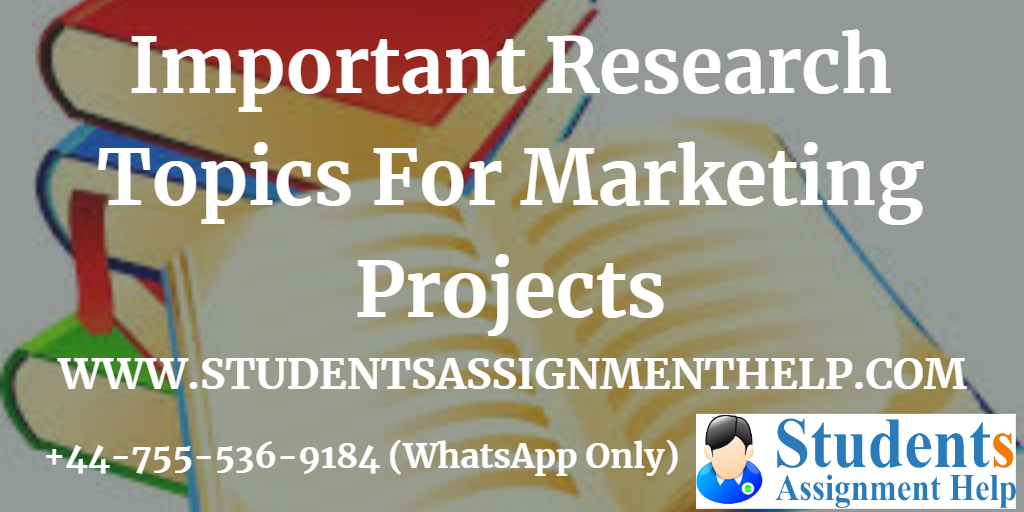 Marketing Project Research Topics : Till 2019 | Ideas for