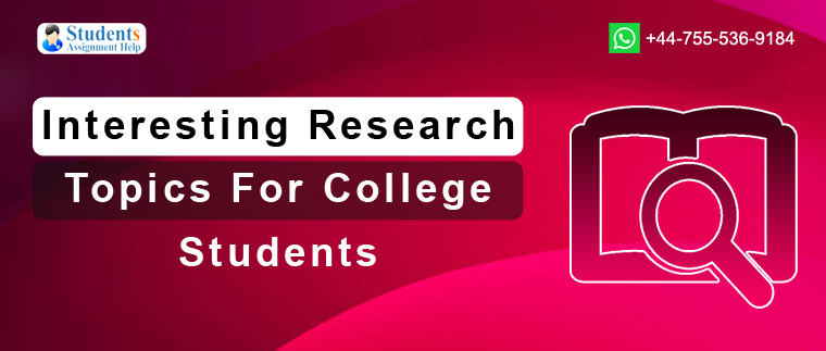 Interesting Research Topics For College Students