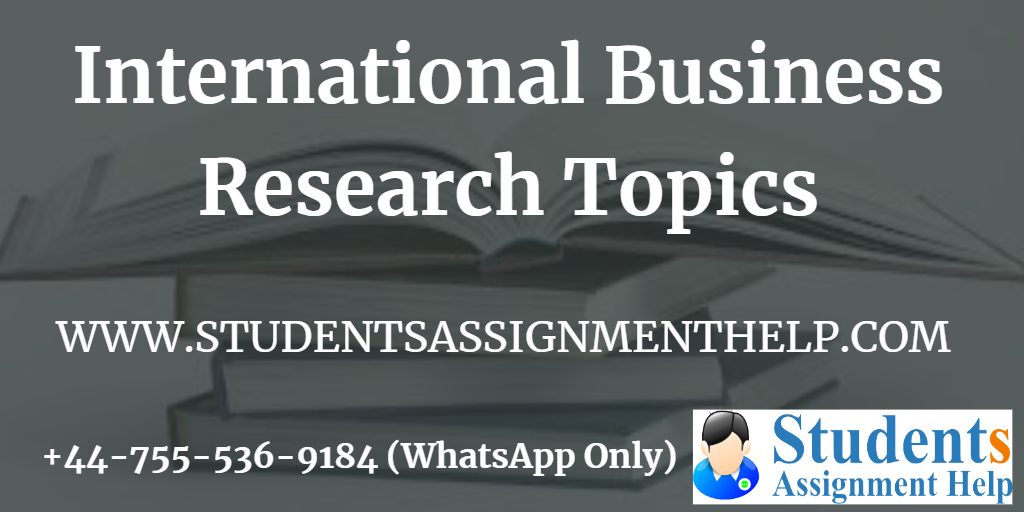 International Business Research Topics1553250735-910866