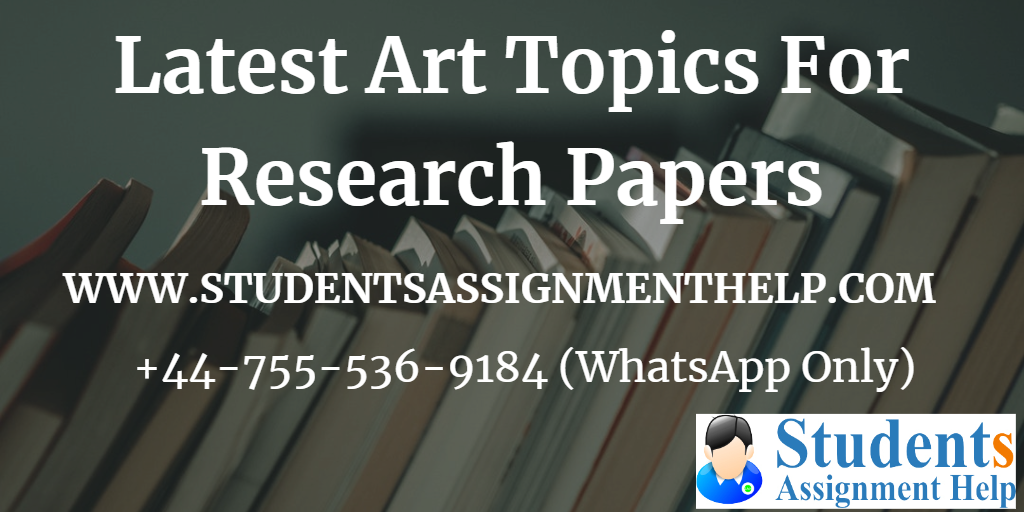 Latest Art Topics For Research Papers1552733809-364951