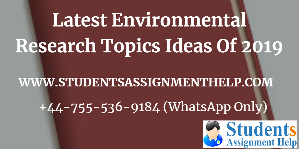 Latest Environmental Research Topics Ideas Of 20191552734547-584843