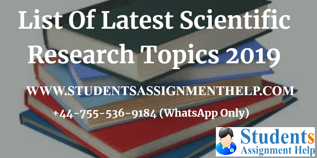 List Of Latest Scientific Research Topics 20191552654422-100139