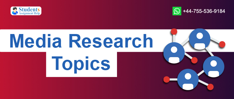 29 Excellent Media Research Paper Topics For College Students 2019