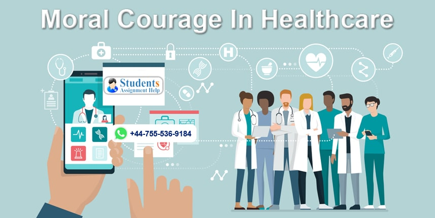 Moral Courage In Healthcare