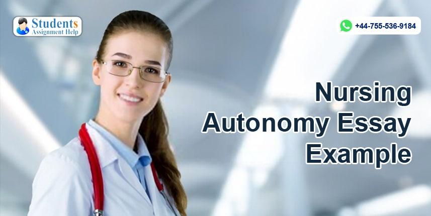 Nursing Autonomy Essay Example