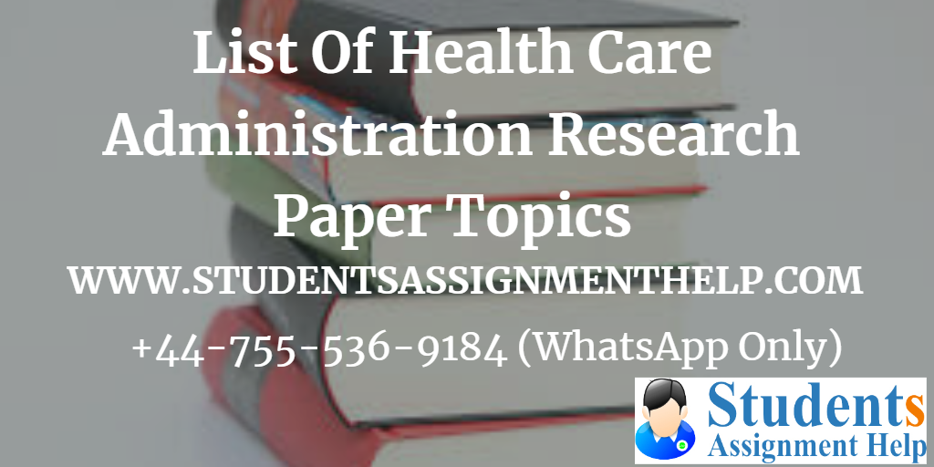 30 Latest Healthcare Administration Research Paper Topics