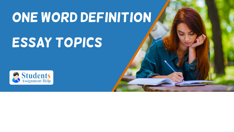 One Word Definition Essay Topics