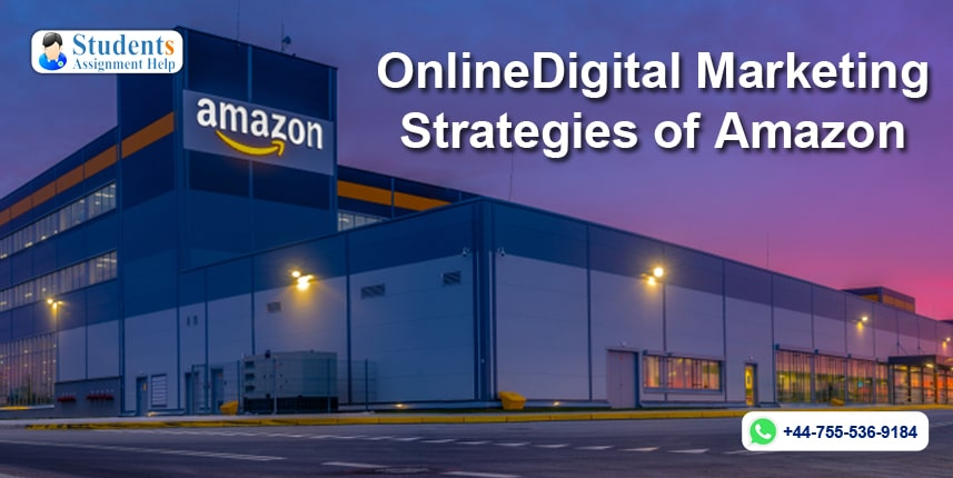 Online/Digital Marketing Strategies of Amazon