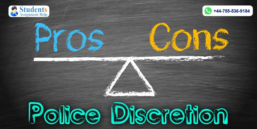 Pros And Cons Of Police Discretion