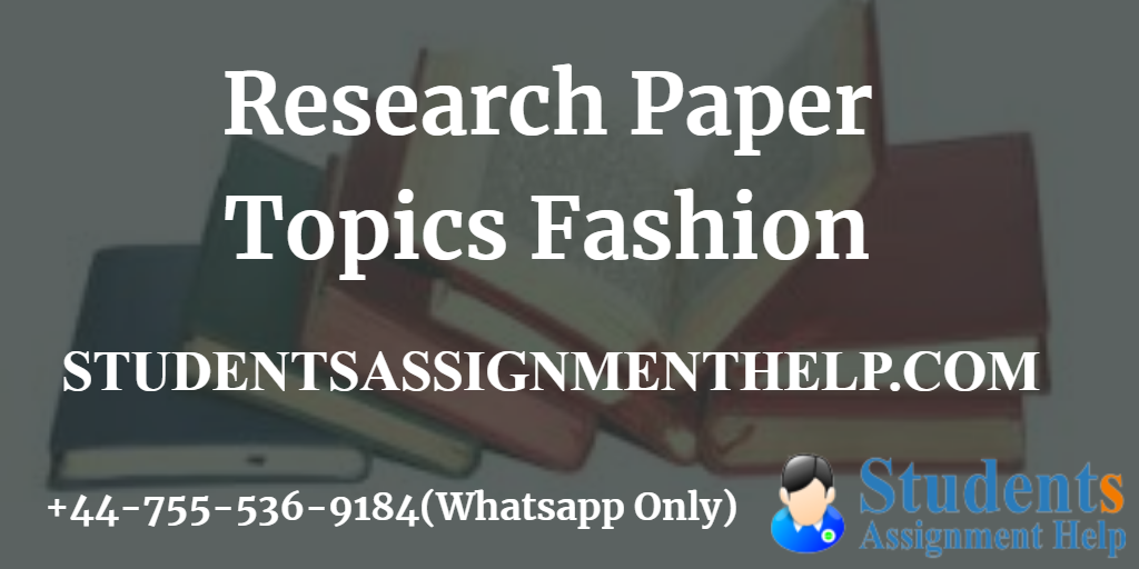 Research Paper Topics Fashion