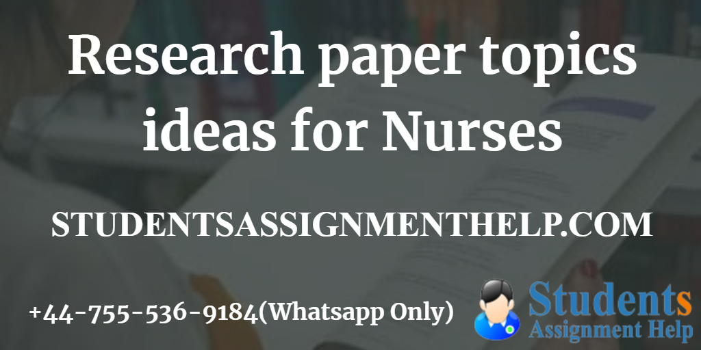 Research paper topics ideas for Nurses