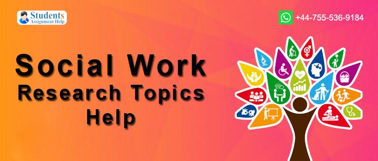 Social Work Research Topics Help