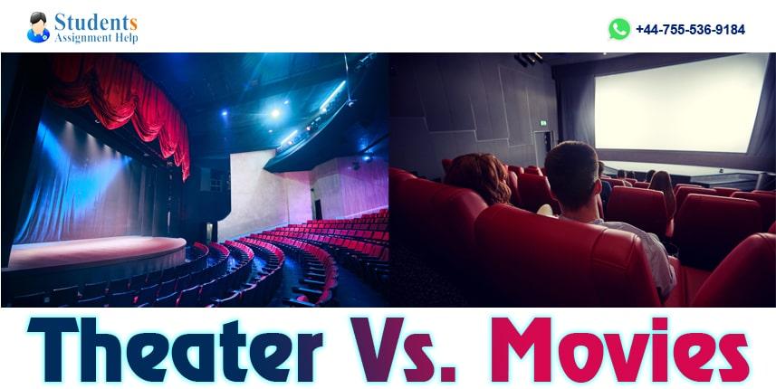Theater Versus Movies