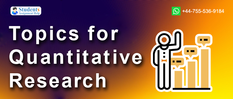 Topics for Quantitative Research